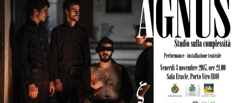 Agnus - spettacolo a porto viro novembre 2017