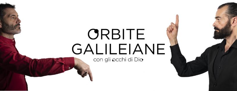 ORBITE GALILEIANE - CON GLI OCCHI DI DIO _ SITO ZAGREO